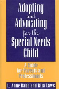 Adopting and Advocating for the Special Needs Child cover image