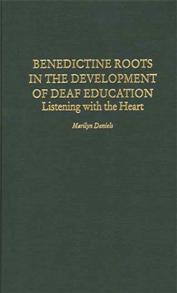 Benedictine Roots in the Development of Deaf Education cover image