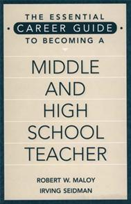 The Essential Career Guide to Becoming a Middle and High School Teacher cover image