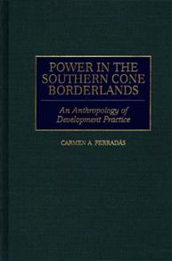 Power in the Southern Cone Borderlands cover image