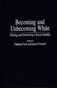 Becoming and Unbecoming White cover image