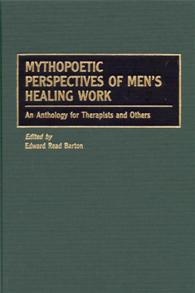 Mythopoetic Perspectives of Men's Healing Work cover image