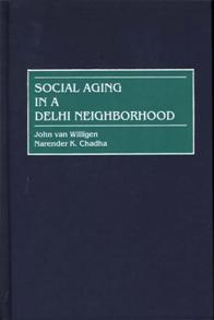 Social Aging in a Delhi Neighborhood cover image