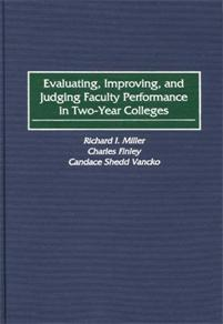 Evaluating, Improving, and Judging Faculty Performance in Two-Year Colleges cover image