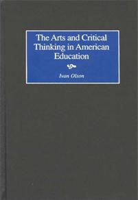 The Arts and Critical Thinking in American Education cover image