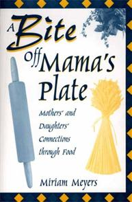 A Bite Off Mama's Plate cover image