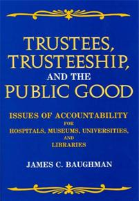 Trustees, Trusteeship, and the Public Good cover image