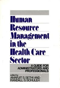 Human Resource Management in the Health Care Sector cover image