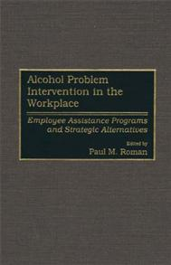 Alcohol Problem Intervention in the Workplace cover image