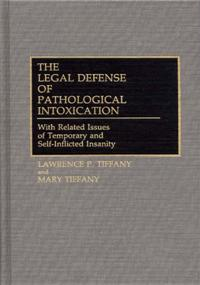 The Legal Defense of Pathological Intoxication cover image