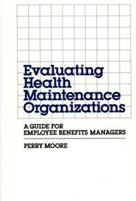 Evaluating Health Maintenance Organizations cover image