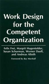 Work Design for the Competent Organization cover image
