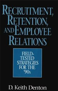 Cover image for Recruitment, Retention, and Employee Relations