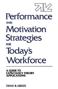 Performance and Motivation Strategies for Today's Workforce cover image