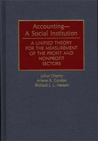 Accounting--A Social Institution cover image