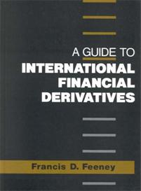 A Guide to International Financial Derivatives cover image