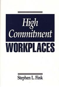 High Commitment Workplaces cover image