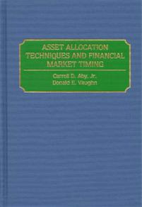 Asset Allocation Techniques and Financial Market Timing cover image