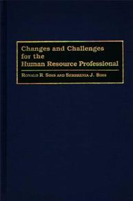 Changes and Challenges for the Human Resource Professional cover image