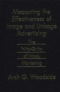 Measuring the Effectiveness of Image and Linkage Advertising cover image