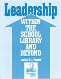Leadership within the School Library and Beyond cover image