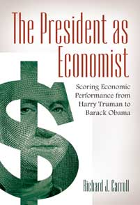Cover image for The President as Economist