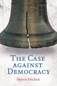 The Case against Democracy cover image