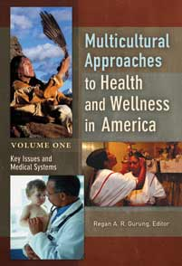Multicultural Approaches to Health and Wellness in America cover image