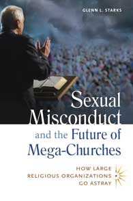 Sexual Misconduct and the Future of Mega-Churches cover image