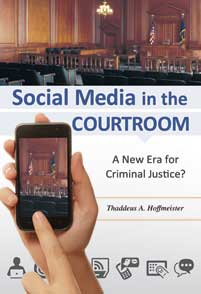 Social Media in the Courtroom cover image