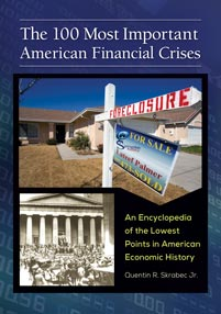 Cover image for The 100 Most Important American Financial Crises