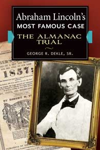 Abraham Lincoln's Most Famous Case cover image