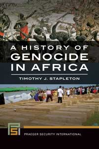 Cover image for A History of Genocide in Africa