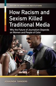 How Racism and Sexism Killed Traditional Media cover image