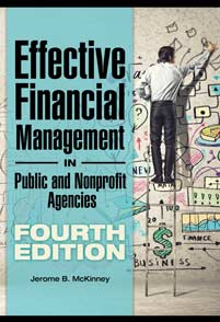 Effective Financial Management in Public and Nonprofit Agencies, 4th Edition cover image