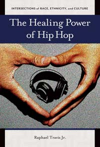 The Healing Power of Hip Hop cover image