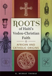 Roots of Haiti's Vodou-Christian Faith cover image