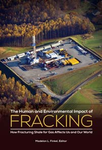 The Human and Environmental Impact of Fracking cover image