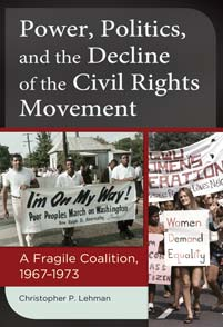 Power, Politics, and the Decline of the Civil Rights Movement cover image