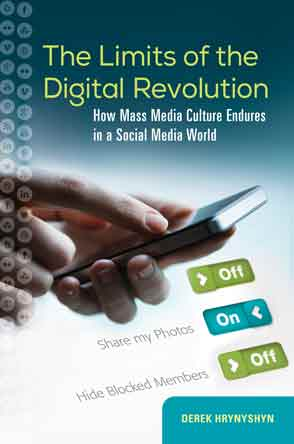The Limits of the Digital Revolution cover image