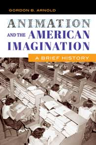 Cover image for Animation and the American Imagination