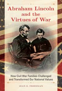 Abraham Lincoln and the Virtues of War cover image