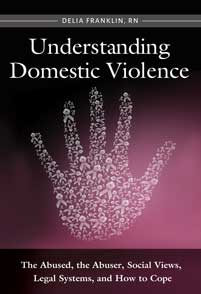 Cover image for Understanding Domestic Violence