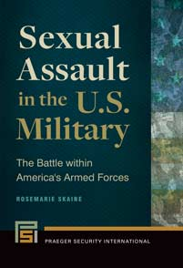 Cover image for Sexual Assault in the U.S. Military