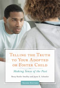 Telling the Truth to Your Adopted or Foster Child cover image