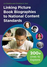 Cover image for Linking Picture Book Biographies to National Content Standards