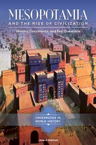 Mesopotamia and the Rise of Civilization cover image