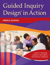 Guided Inquiry Design® in Action cover image