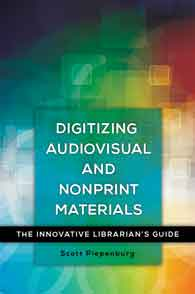Digitizing Audiovisual and Nonprint Materials cover image