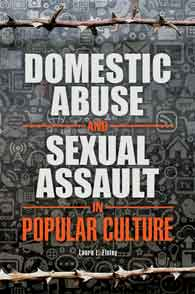 Domestic Abuse and Sexual Assault in Popular Culture cover image